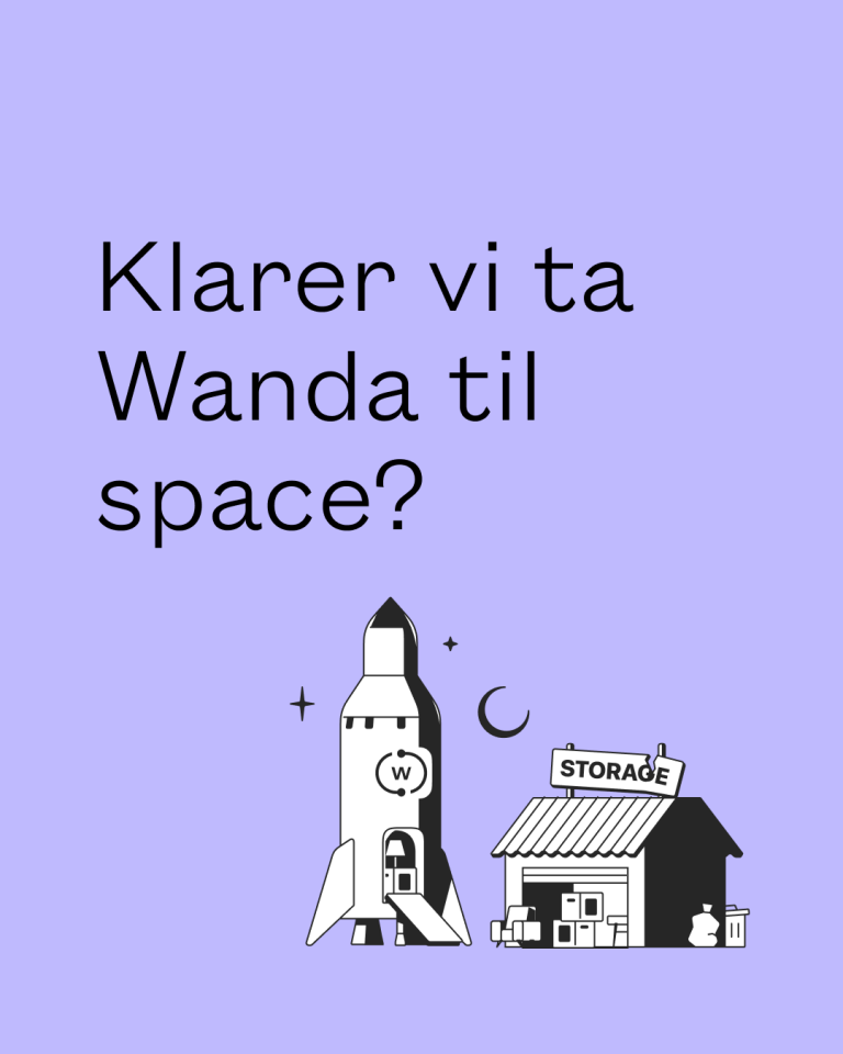 Klarer vi ta wanda til space?